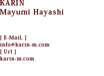 karin/華林/カリン Mayumi Hayashi/林真由美